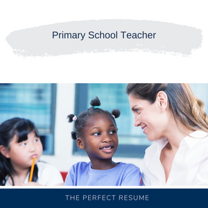 Primary School Teacher Resume Writing Services