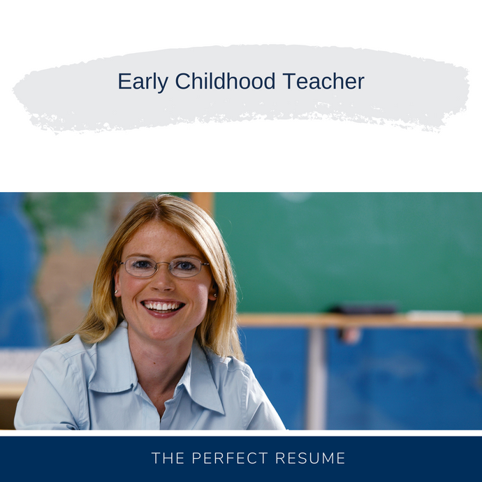 Early Childhood Teacher Resume Writing Services