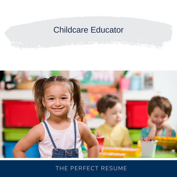Childcare Educator Resume Writing Services