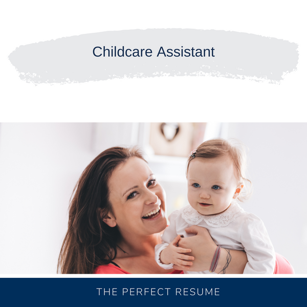 Childcare Assistant Resume Writing Services