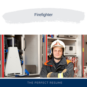 Firefighter Resume Writing Services