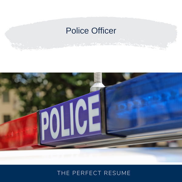 Police Officer Resume Writing Services