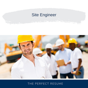 Site Engineer Resume Writing Services