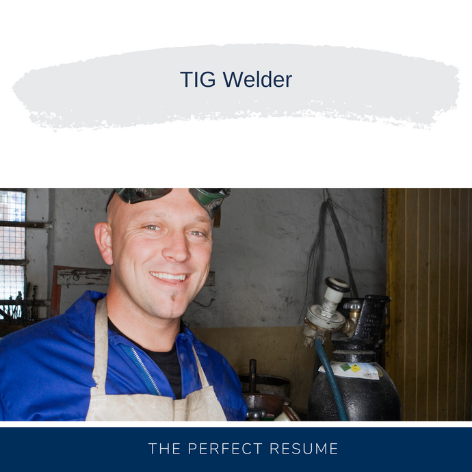 TIG Welder Resume Writing Services