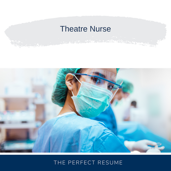 Theatre Nurse Resume Writing Services