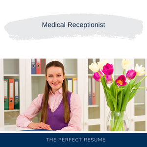 Medical Receptionist Resume Writing Services