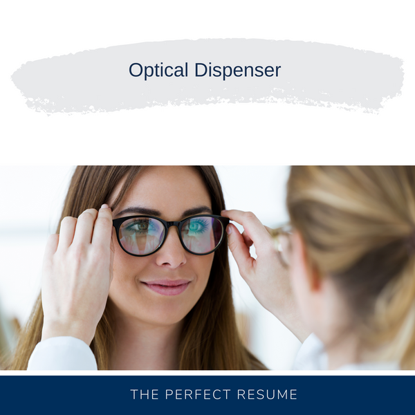 Optical Dispenser Resume Writing Services