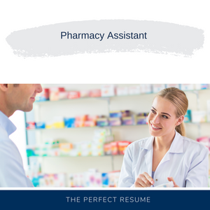 Pharmacy Assistant Resume Writing Services