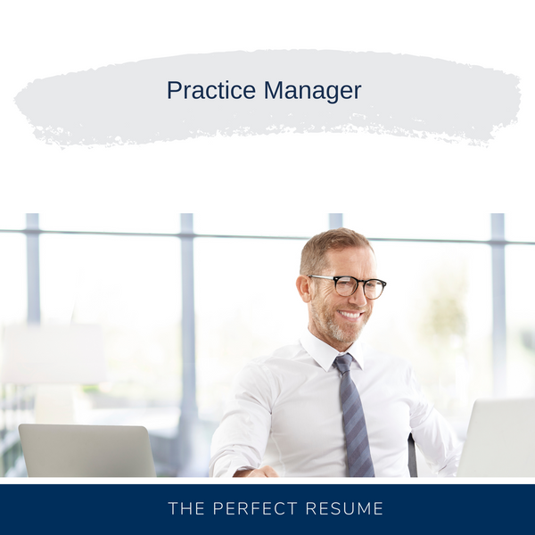 Practice Manager Resume Writing Services