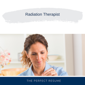 Radiation Therapist Resume Writing Services