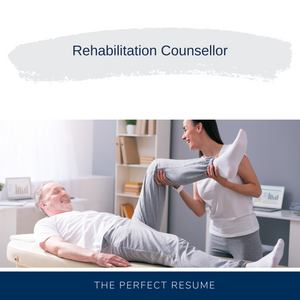 Rehabilitation Counsellor Resume Writing Services