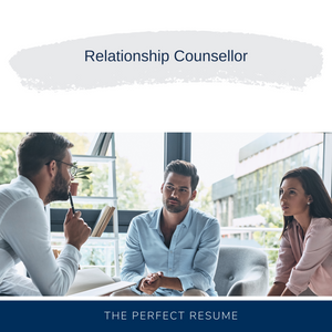 Relationship Counsellor Resume Writing Services