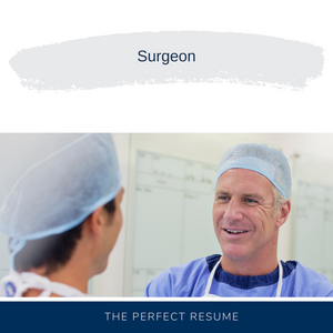 Surgeon Resume Writing Services