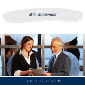 Shift Supervisor Resume Writing Services