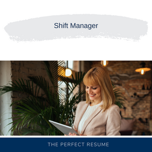 Shift Manager Resume Writing Services