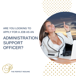 Administration Support Officer Resume Writing Services