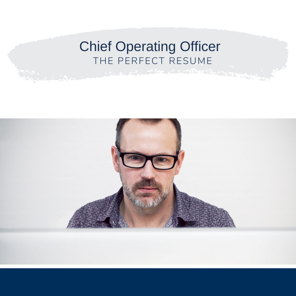 Chief Operating Officer Resume Writing Services