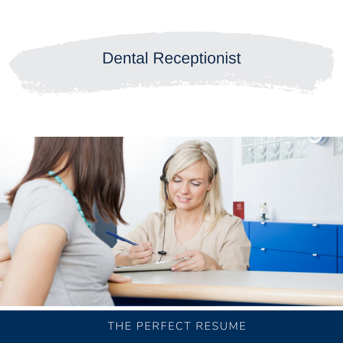Dental Receptionist Resume Writing Services