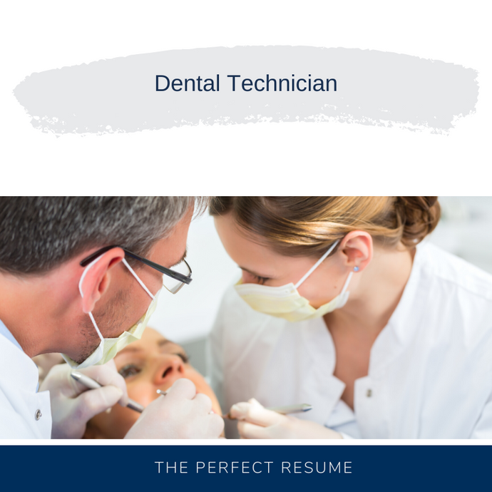 Dental Technician Resume Writing Services