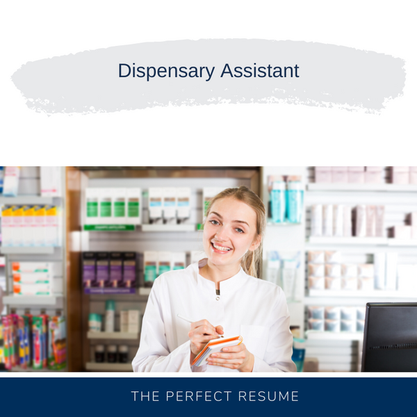 Dispensary Assistant Resume Writing Services