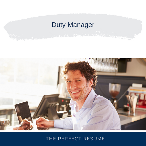 Duty Manager Resume Writing Services