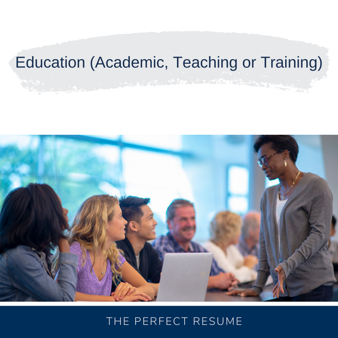 Education (Academic, Teaching or Training) Resume Writing Services