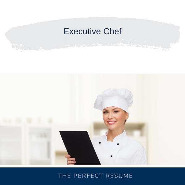 Executive Chef Resume Writing Services