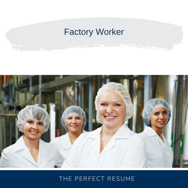 Factory Worker Resume Writing Services