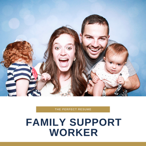 Family Support Worker Resume Writing Services