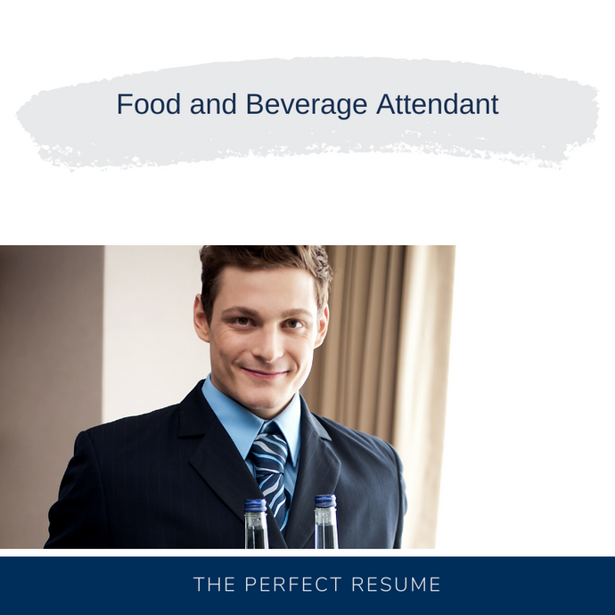 Food and Beverage Attendant Resume Writing Services