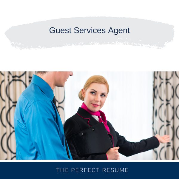 Guest Services Agent Resume Writing Services