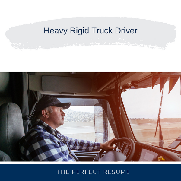 Heavy Rigid Truck Driver Resume Writing Services