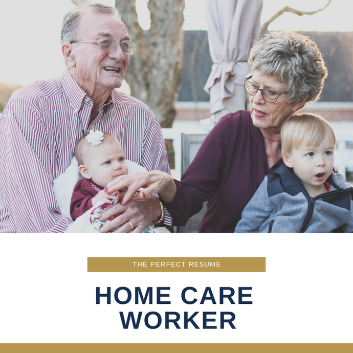 Home Care Worker Resume Writing Services