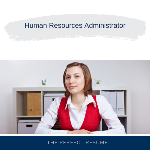 Human Resources Administrator Resume Writing Services