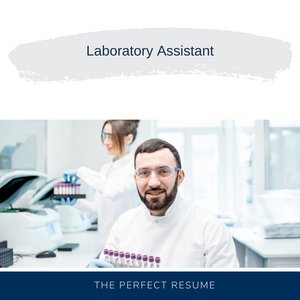 Laboratory Assistant Resume Writing Services