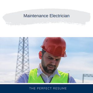 Maintenance Electrician Resume Writing Services