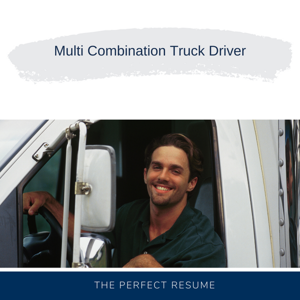 Multi Combination Truck Driver Resume Writing Services