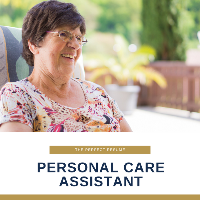 Personal Care Assistant Resume Writing Services