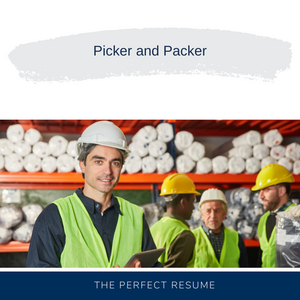 Picker and Packer Resume Writing Services