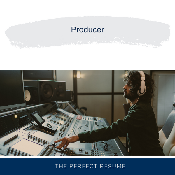 Producer Resume Writing Services