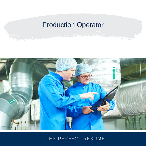 Production Operator Resume Writing Services