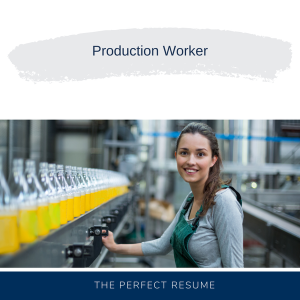 Production Worker Resume Writing Services