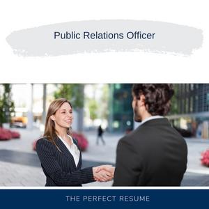 Public Relations Officer Resume Writing Services