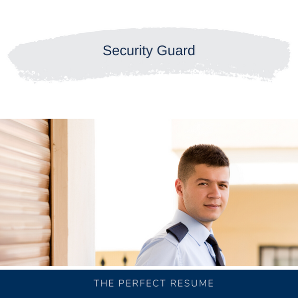Security Guard Resume Writing Services