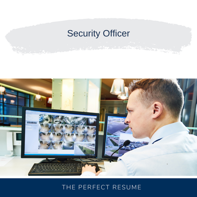 Security Officer Resume Writing Services