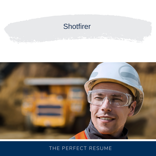 Shotfirer Resume Writing Services