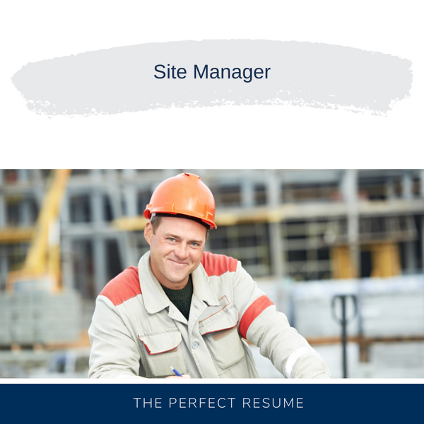 Site Manager Resume Writing Services