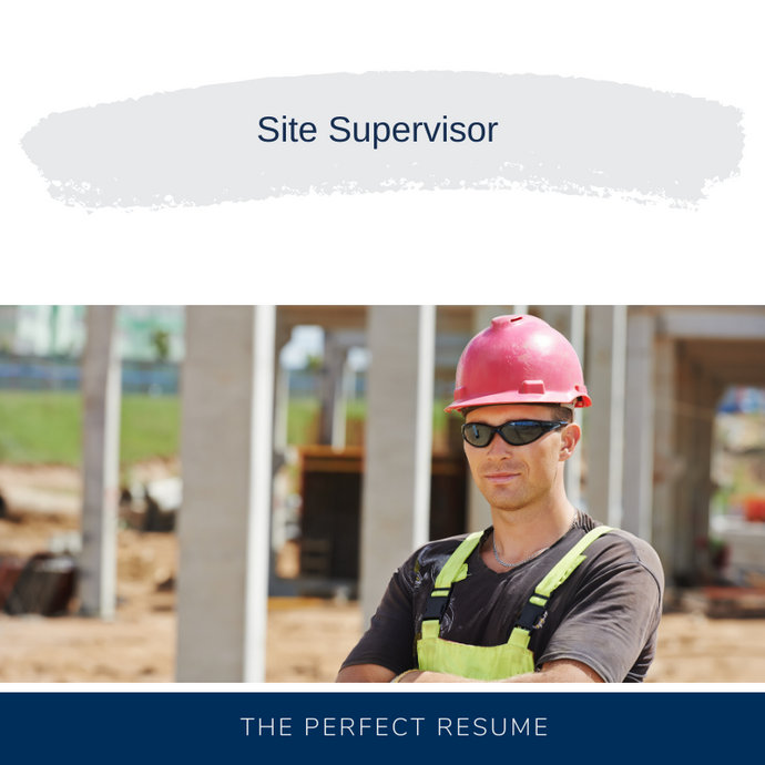 Site Supervisor Resume Writing Services
