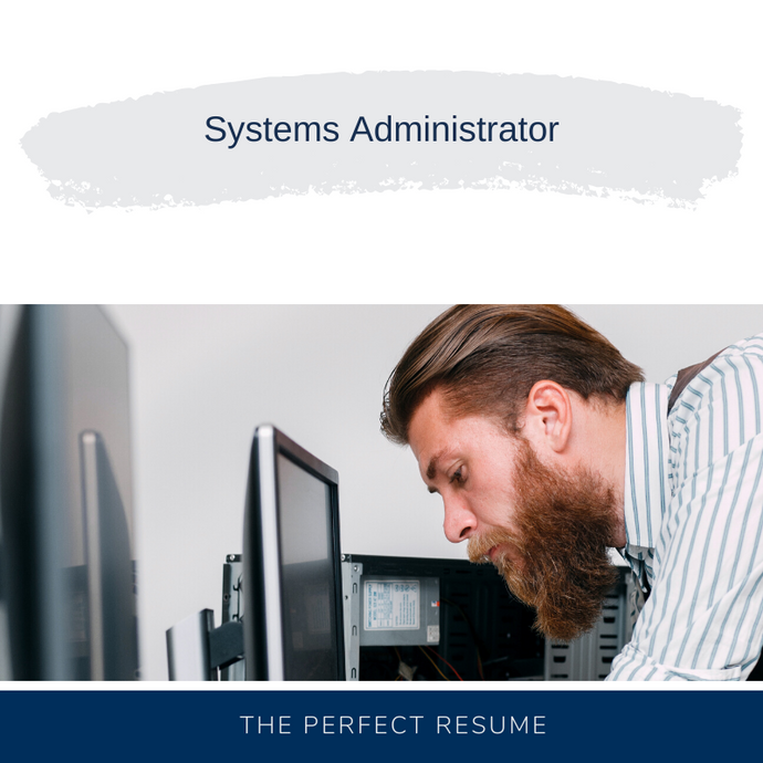 Systems Administrator Resume Writing Services