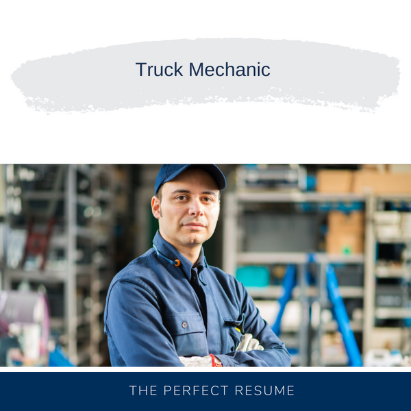 Truck Mechanic Resume Writing Services